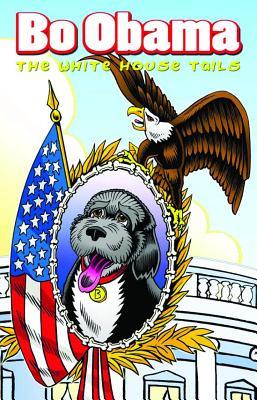 Bo Obama: The White House Tails By Salamoff, Paul J./ Tucker, Keith (ILT)